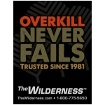 "Wilderness ""Overkill Never Fails"" 3""x4"" vinyl sticker"