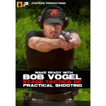 Make Ready with Bob Vogel: Stage Tactics of Practical Shooting