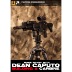 Make Ready with Dean Caputo: Building a Carbine