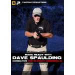 Make Ready with Dave Spaulding: Combative Pistolcraft Essentials