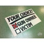 """Choice""  3.25"" x 5.5"" vinyl die-cut sticker, various colors"